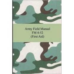 Army Field Manual FM 4-52 (First Aid)