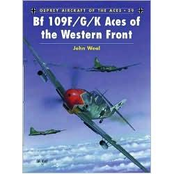 BF 109 F/G/K Aces of the Western Front