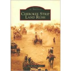 Cherokee Strip Land Rush, Kansas (Images of America Series)