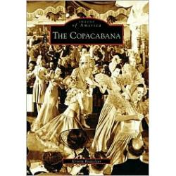 The Copacabana, New York (Images of America Series)