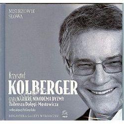 """Krzysztof Kolberger czyta """"Karierę Nikodema Dyzmy"""" Tadeusza Dołęgi-Mostowicza - książka audio na 1 CD (format mp3)"""