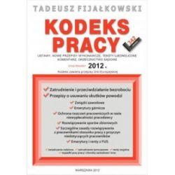 Kodeks pracy - Ustawy, nowe przepisy, teksty ujedn