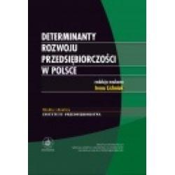 Determinanty rozwoju przedsiębiorczości w Polsce