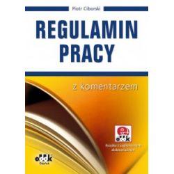 Regulamin pracy - Z komentarzem r.2012