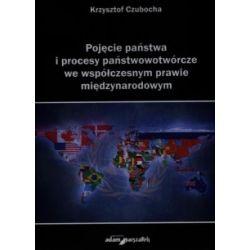 Pojęcie państwa i procesy państwowotwórcze we