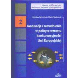 Innowacje i zatrudnienie w polityce wzrostu konkur
