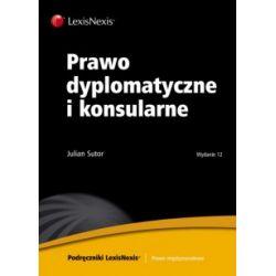 Prawo dyplomatyczne i konsularne - Wydanie 12 r.20