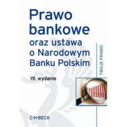 Prawo bankowe oraz ustawa o Narodowym Banku Polski