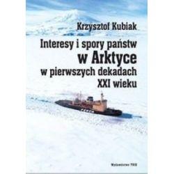 Interesy i spory państw w Arktyce w pierwszych de