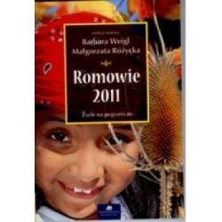 Romowie 2011 - Życie na pograniczu r.2011