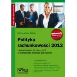 Polityka rachunkowości 2012 - z komentarzem do pl