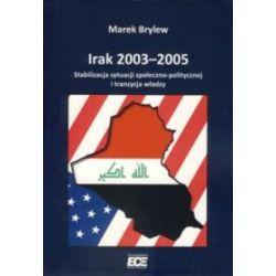 Irak 2003 2005  Stabilizacja sytuacji społeczno