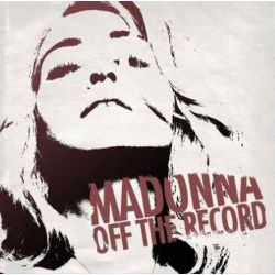 Madonna: Off The Record (2CD)