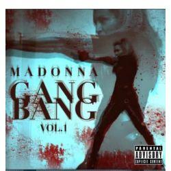 Madonna: Gang Bang Vol.1 (CD)