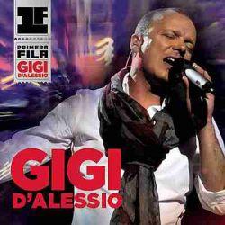 GIGI D'ALESSIO: PRIMERA FILA  (CD/DVD)