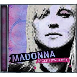 MADONNA: Broken (I'm Sorry) - The Remixes (CD)