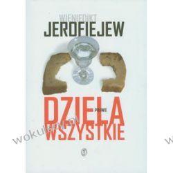 Wieniedikt Jerofiejew - Dzieła prawie wszystkie - Moskwa - Pietuszki