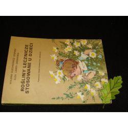 Rośliny lecznicze stosowane u dzieci Olechnowicz