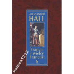 FRANCJA I WIELCY FRANCUZI HALL