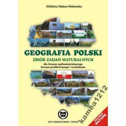 GEOGRAFIA POLSKI ZBIÓR ZADAŃ LO MAKOS-MAKARSKA SOP