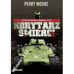 KORYTARZ ŚMIERCI MOORE NORMANDIA 1944