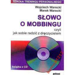 SŁOWO O MOBBINGU +CD WARECKI TRENING PERSONALNY