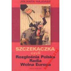 SZCZEKACZKA CZYLI ROZGŁOŚNIA POLSKA RADIA...+CD