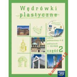 WĘDRÓWKI PLASTYCZNE 4-6 PODRĘCZNIK CZĘŚĆ 2+CD
