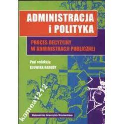 ADMINISTRACJA I POLITYKA PROCES DECYZYJNY...HABUDY