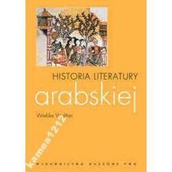 HISTORIA LITERATURY ARABSKIEJ WALTHER