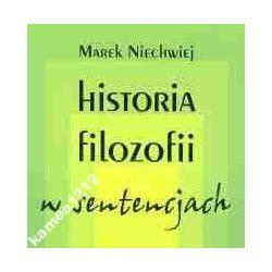 HISTORIA FILOZOFII W SENTENCJACH NIECHWIEJ