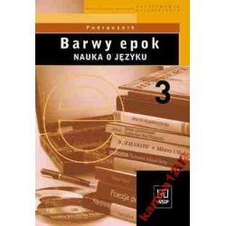 BARWY EPOK 3 NAUKA O JĘZYKU KOWALIKOWA