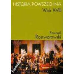 HISTORIA POWSZECHNA WIEK XVIII ROSTWOROWSKI