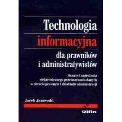 TECHNOLOGIA INFORMACYJNA DLA PRAWNIKÓW JANOWSKI