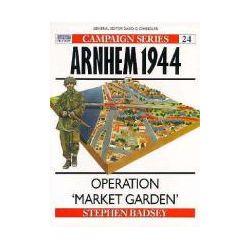 Arnheim, 1944 Operation Market Garden