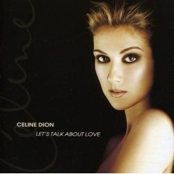 CELINE DION - LET'S TALK ABOUT LOVE [CELINE DION] [CD] [1 DISC] - NEW CD