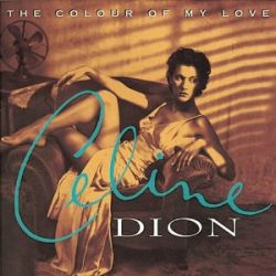 CELINE DION - THE COLOUR OF MY LOVE [CELINE DION] [886978885623] - NEW CD