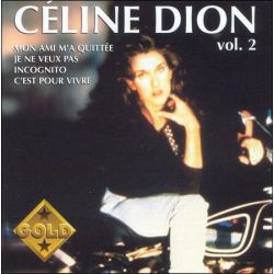 CELINE DION - CELINE DION, VOL. 2 - NEW CD