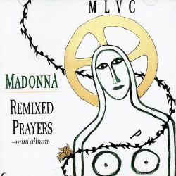 MADONNA - REMIXED PRAYERS [SINGLE] - NEW CD