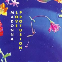 MADONNA - LOVE PROFUSION [MAXI SINGLE] - NEW CD
