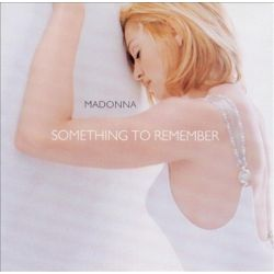 MADONNA - SOMETHING TO REMEMBER [MADONNA] - NEW CD