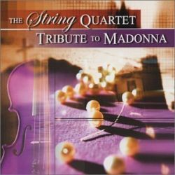 VITAMIN STRING QUART - THE STRING QUARTET TRIBUTE TO MADONNA - NEW CD