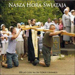 Nasza Hora Swiataja - CD