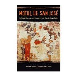 Motul De San Jose: Politics, History, and Economy in a Maya Polity (Maya Studies) (Hardback)
