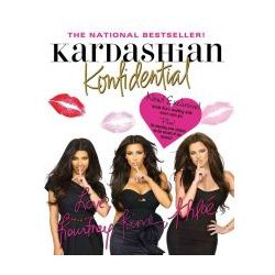 Kardashian Konfidential (St. Martin's Press) (Hardback) By (author) Kim Kardashian, By (author) Kourtney Kardashian, By (author) Khloe Kardashian