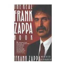 The Real Frank Zappa Book (Paperback) By (author) Frank Zappa, By (author) Occhiogrosso