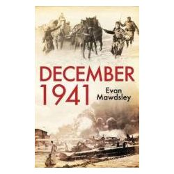December, 1941 Twelve Days That Began a World War