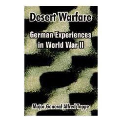 Desert Warfare German Experiences in World War II