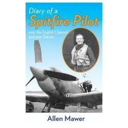 Diary of a Spitfire Pilot Over the English Channel and Over Darwin