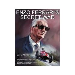Enzo Ferrari's Secret War Ferrari's dangerous role during Judgment by Gunshot - details and consequences emerge after 66 years of Silence